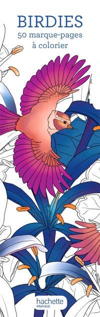 Birdies : 50 marque-pages à colorier