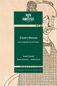 L'autre Strauss : à la conquête de la France