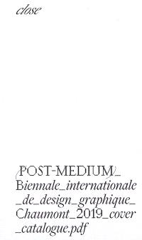 Post-médium : biennale internationale de design graphique : 2019