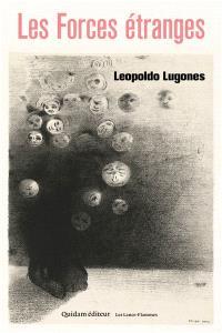 Les forces étranges, Leopoldo Lugones