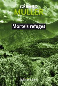 Mortels refuges
