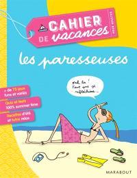 Les paresseuses : cahier de vacances pour adultes