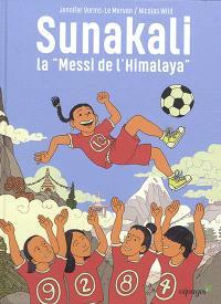 Sunakali : la Messi de l'Himalaya