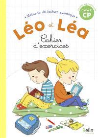 Léo et Léa, méthode de lecture syllabique CP, cycle 2 : cahier d'exercices