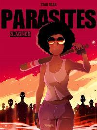Parasites. Volume 3, Agnès