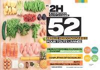 En 2 h, je cuisine pour toute la semaine : 52 menus hebdomadaires pour toute l'année : menus préparés à l'avance en mode batch cooking, 52 listes de courses complètes détachables, repas sans gâchis avec des produits de saison