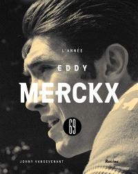69 : l'année Eddy Merckx