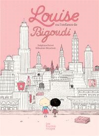Louise ou L'enfance de Bigoudi