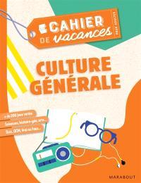 Culture générale : cahier de vacances pour adultes