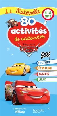 Cars : 80 activités de vacances maternelle, 4-6 ans