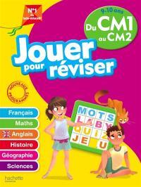 Jouer pour réviser, du CM1 au CM2, 9-10 ans : français, maths, anglais, histoire, géographie, sciences