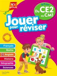 Jouer pour réviser du CE2 au CM1, 8-9 ans : français, maths, anglais, histoire, géographie, sciences