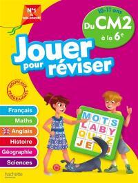 Jouer pour réviser du CM2 à la 6e, 10-11 ans : français, maths, anglais, histoire, géographie, sciences