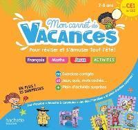 Mon carnet de vacances : pour réviser et s'amuser tout l'été ! : du CE1 au CE2, 7-8 ans