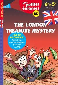 The London treasure mystery : 6e et 5e, 11-13 ans