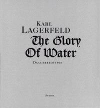 KARL LAGERFELD THE GLORY OF WATER /ANGLAIS