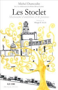 Les Stoclet : microcosme d'ambitions et de passions