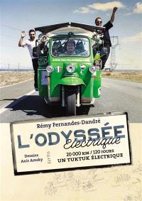 L'odyssée électrique : 20.000 km, 120 jours, un tuktuk électrique