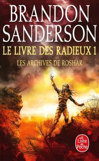 Les archives de Roshar, Volume 2, Le livre des radieux. Volume 1