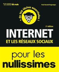 Internet et les réseaux sociaux pour les nullissimes : + de 100 tâches essentielles !