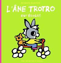L'âne Trotro, L'âne Trotro est écolo !