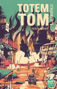 Totem Tom. Volume 1, Nécropolis