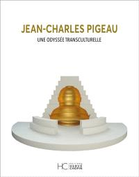 Jean-Claude Pigeau : une odyssée transculturelle