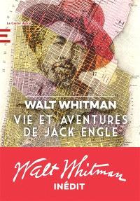 Vie et aventures de Jack Engle, Walt Whitman