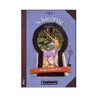 La licorne de Brocéliande : une légende de Brocéliande