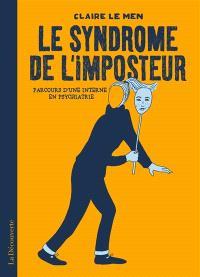 Le syndrome de l'imposteur : parcours d'une interne en psychiatrie