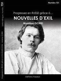Progressez en russe grâce à... Nouvelles d'exil, Maxime Gorki