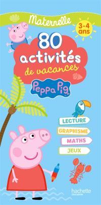 Peppa Pig : 80 activités de vacances, maternelle, 3-4 ans