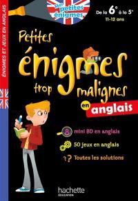 Petites énigmes trop malignes en anglais, de la 6e à la 5e, 11-12 ans