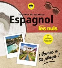 Le cahier de vacances espagnol pour les nuls : vamos a la playa !
