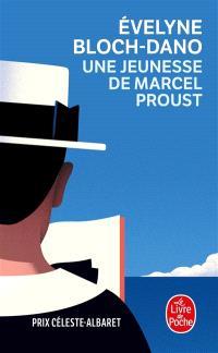 Une jeunesse de Marcel Proust : enquête sur le questionnaire