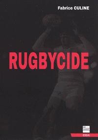 Rugbycide