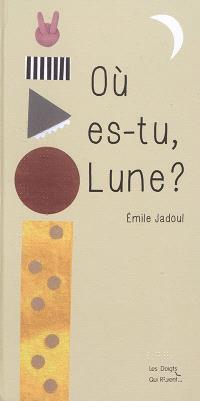 Où es-tu, lune ?