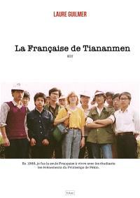 La Française de Tiananmen : récit