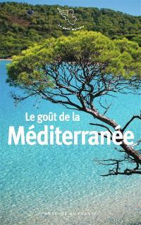 Le goût de la Méditerranée