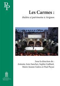 Les Carmes : théâtre et patrimoine à Avignon