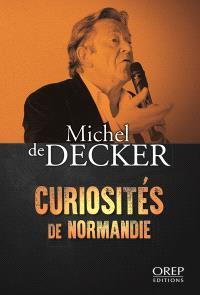 Curiosités de Normandie