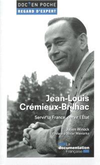 Jean-Louis Crémieux-Brilhac (1917-2015) : servir la France, servir l'Etat