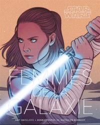 Star Wars : femmes de la galaxie