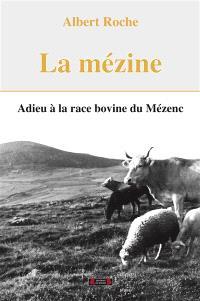 La mézine : adieu à la race bovine du Mézenc