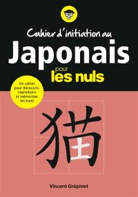 Cahier d'initiation au japonais pour les nuls