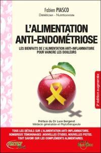 L'alimentation anti-endométriose : les bienfaits de l'alimentation anti-inflammatoire pour vaincre les douleurs