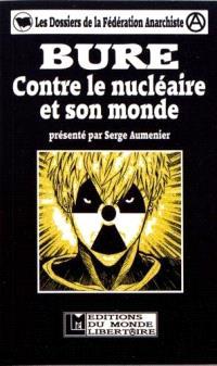 Bure : contre le nucléaire et son monde
