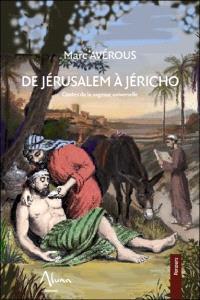 De Jérusalem à Jéricho : contes de la sagesse universelle