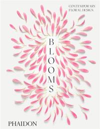 Blooms : contemporary floral design