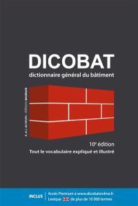 Dicobat : dictionnaire général du bâtiment